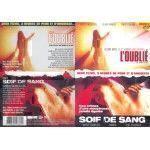 L'Oublié + Soif de Sang (2 Films - 1 DVD)