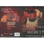 Voulez-vous Connaître un Secret ?