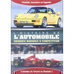 L'Histoire de l'Automobile - Porsche et Ferrari