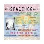 Spacehog - Resident Alien - Occasion